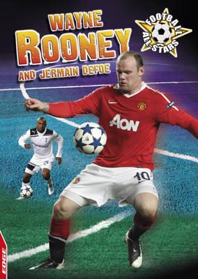 Wayne Rooney and Jermain Defoe - Edge: Football All-Stars 1 (Hardback)