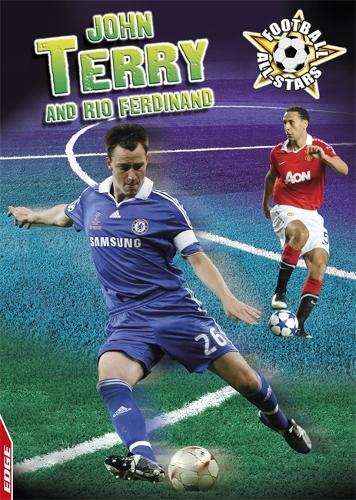 John Terry and Rio Ferdinand - EDGE: Football All-Stars (Hardback)