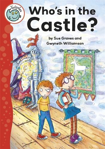 Tadpoles: Who's In the Castle? - Tadpoles (Paperback)
