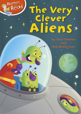 The Very Clever Aliens - Rhymes to Read No. 9 (Hardback)