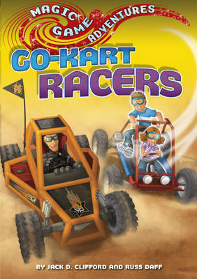 Go-Kart Racers - Magic Game Adventures 10 (Paperback)