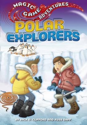 Polar Explorers - Magic Game Adventures 12 (Paperback)