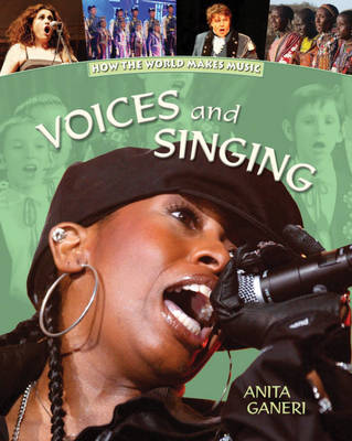 Voices and Singing - How the World Makes Music No. 5 (Hardback)