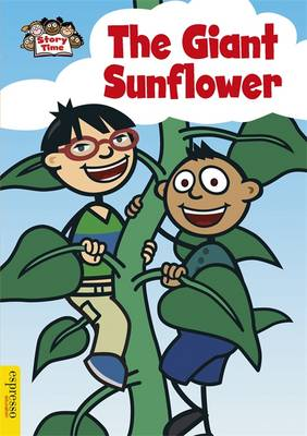 Espresso: Story Time: The Giant Sunflower - Espresso: Story Time (Paperback)