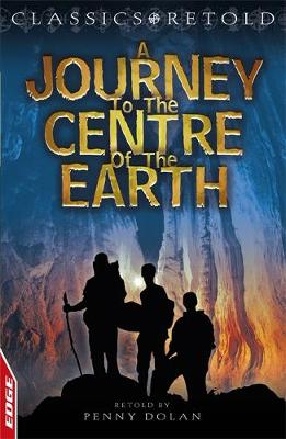 Journey to the Centre of the Earth - EDGE: Classics Retold 6 (Paperback)