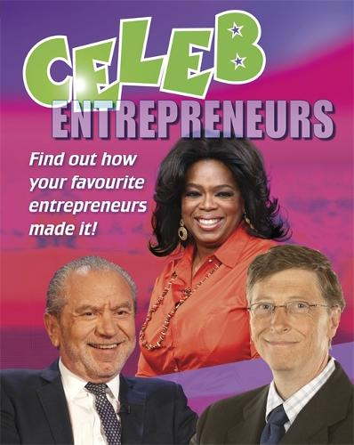Celeb: Entrepreneurs - Celeb (Hardback)