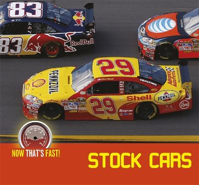 Stock Cars - Now That's Fast (Hardback)