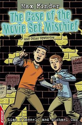 The Case of the Movie Set Mischief and Other Mysteries - EDGE: Max Finder (Paperback)