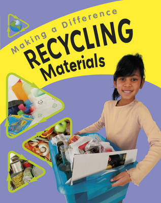 Recycling Materials - Making a Difference No. 5 (Paperback)