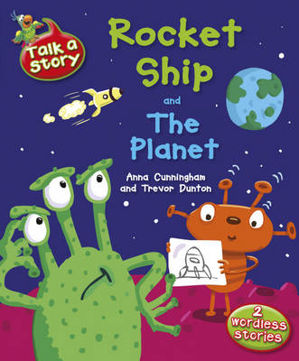Rocket Ship / The Planet - Talk a Story 4 (Hardback)