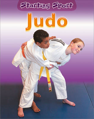 Judo - Starting Sport 16 (Paperback)