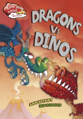 Race Ahead With Reading: Dragons V Dinos - Race Ahead with Reading (Paperback)