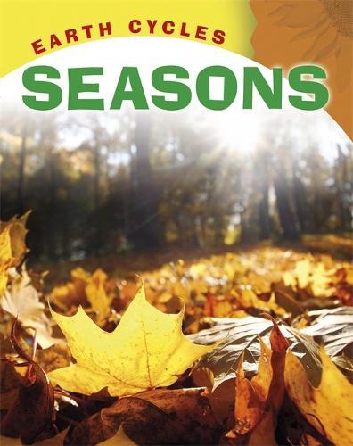 Earth Cycles: Seasons - Earth Cycles (Paperback)