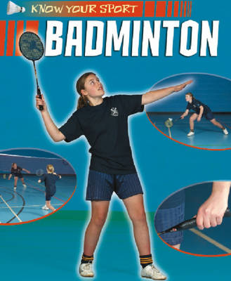Badminton - Know Your Sport 4 (Paperback)
