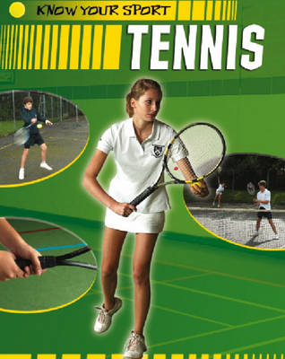 Tennis - Know Your Sport 2 (Paperback)