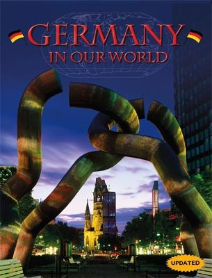 Countries in Our World: Germany - Countries in Our World (Paperback)
