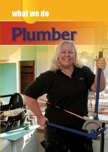 Plumber - What We Do (Hardback)
