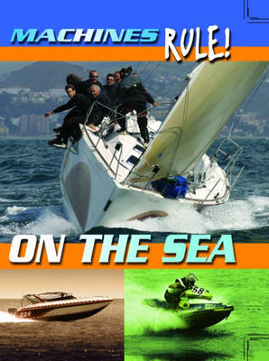 On the Sea - Machines Rule 16 (Paperback)