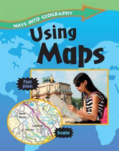 Ways into Geography: Using Maps - Ways into Geography (Paperback)