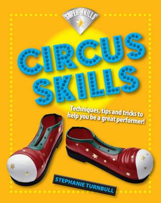 Circus Skills - Superskills (Hardback)