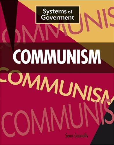 Communism - Systems of Government (Hardback)