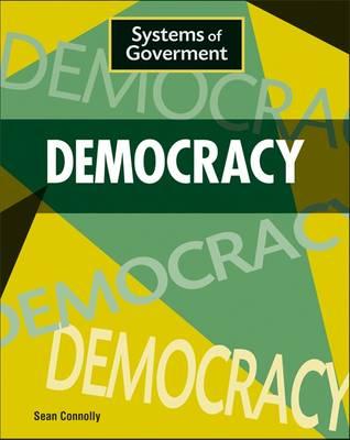Democracy - Systems of Government No. 2 (Hardback)