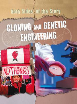 Cloning and Genetic Engineering - Both Sides of the Story (Hardback)