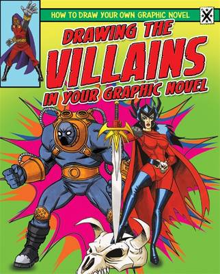 Drawing the Villains in Your Graphic Novel (Paperback)
