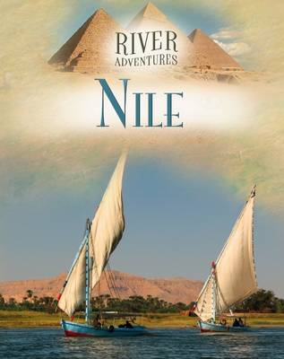 The Nile - River Adventures (Hardback)