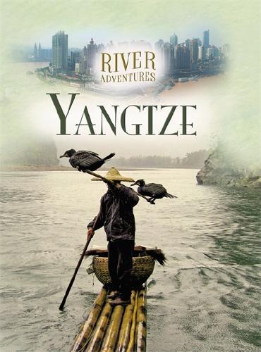 The Yangtze - River Adventures (Hardback)