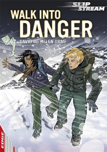 EDGE: Slipstream Short Fiction Level 1: Walk Into Danger - EDGE: Slipstream Short Fiction Level 1 (Paperback)