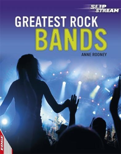 EDGE: Slipstream Non-Fiction Level 1: Greatest Rock Bands - EDGE: Slipstream Non-Fiction Level 1 (Paperback)