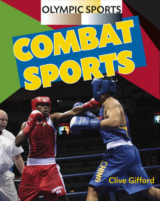 Combat Sports - Olympic Sports 9 (Paperback)