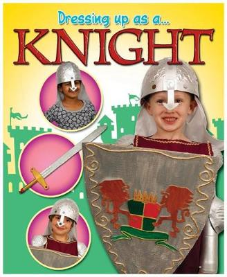 Knight - Dressing Up As a... 2 (Paperback)