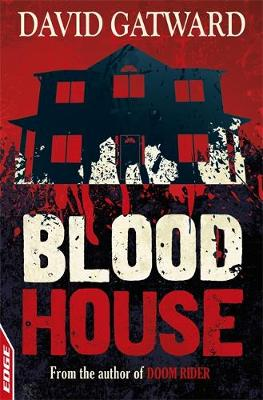 Blood House - EDGE: A Rivets Short Story 8 (Paperback)