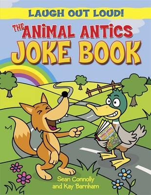 The Animal Antics Joke Book (Paperback)