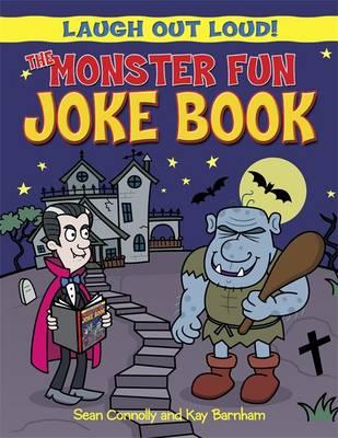The Monster Fun Joke Book - Laugh Out Loud 3 (Paperback)