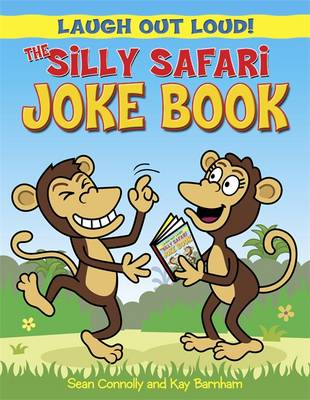 The Silly Safari Joke Book - Laugh Out Loud 6 (Paperback)