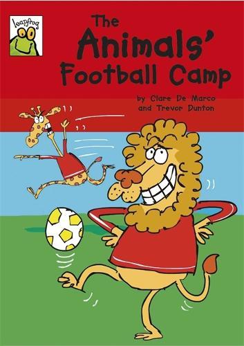 Leapfrog: The Animals' Football Camp - Leapfrog (Paperback)