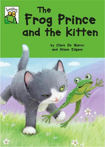 Leapfrog: The Frog Prince and the Kitten - Leapfrog (Paperback)