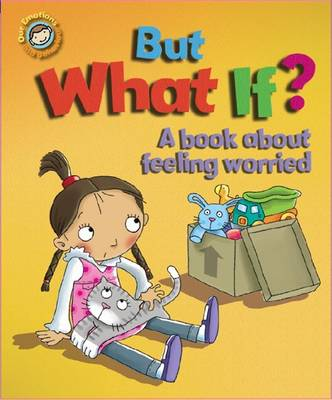 But What If? A book about feeling worried (Hardback)