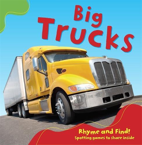 Big Trucks: Board Book - Rhyme and Find (Board book)