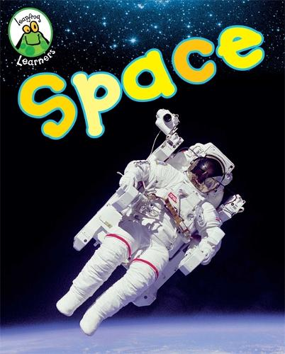 Leapfrog Learners: Space Explorers - Leapfrog Learners (Paperback)