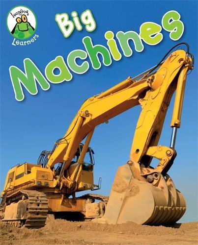 Leapfrog Learners: Big Machines - Leapfrog Learners (Paperback)