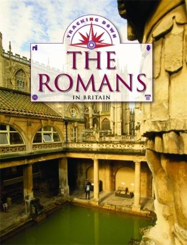 Tracking Down: The Romans in Britain - Tracking Down (Paperback)