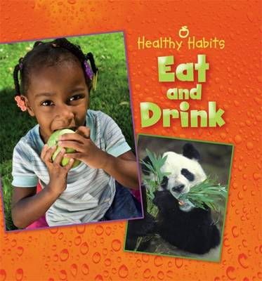 Eat and Drink - Healthy Habits (Paperback)
