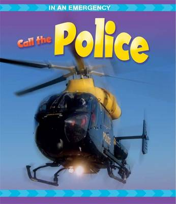Call the Police - In an Emergency 4 (Paperback)