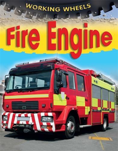 Working Wheels: Fire Engine - Working Wheels (Paperback)