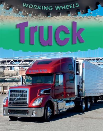 Truck - Working Wheels (Paperback)