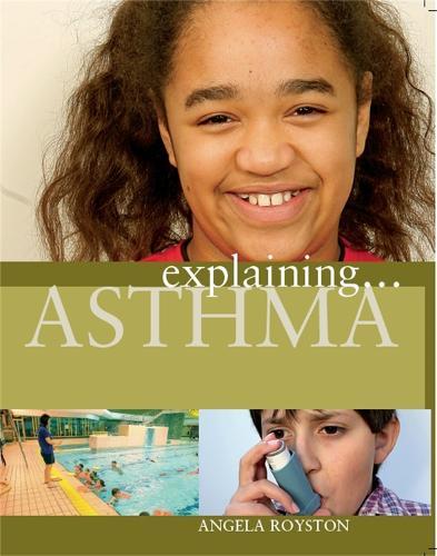Asthma - Explaining No. 13 (Paperback)